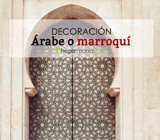 Las siete claves de la decoración árabe